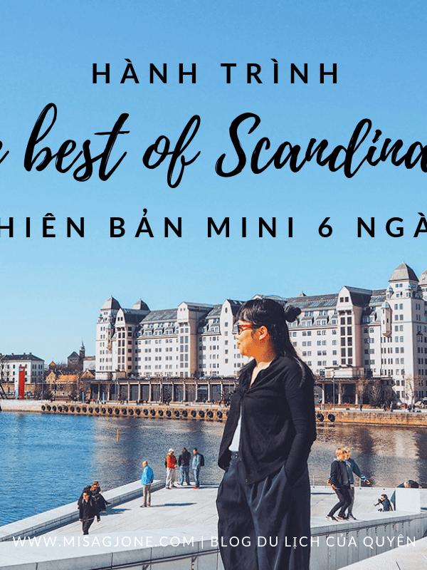 """Hành trình """"The best of Scandinavia"""" phiên bản mini 6 ngày"""