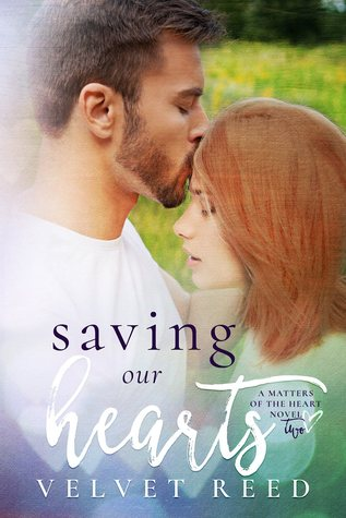 {book love} Saving our hearts – Velvet Reed