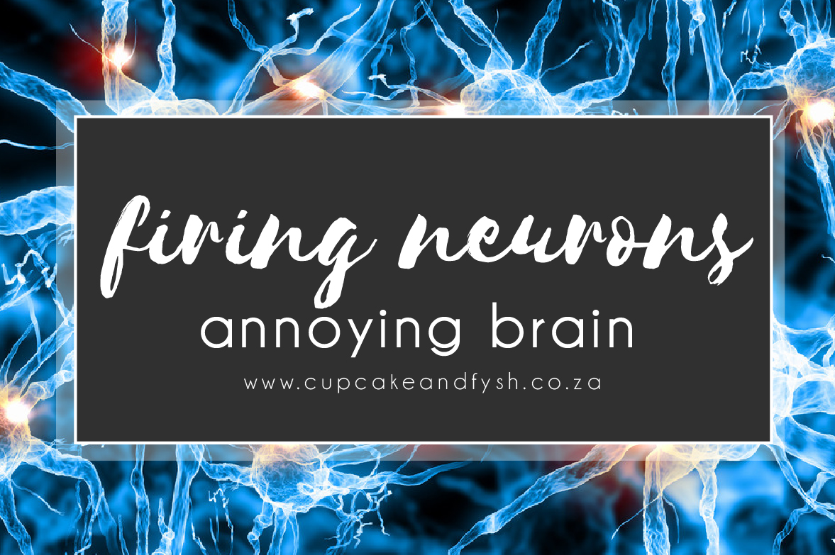 damn annoying brain