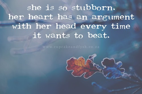 Stubborn or Determined?