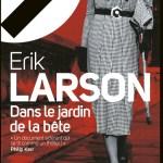Dans le jardin de la bête – Erik Larson