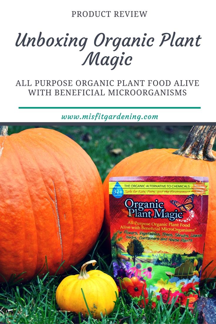 unboxing organic plant magic