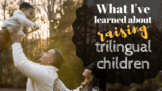 What Ive learned about raising trilingual children 560x315