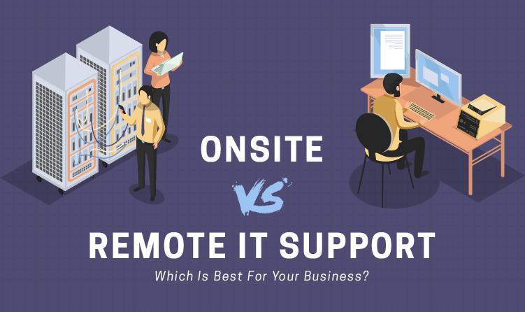 Onsite VS Remote IT Support Which Is Best For Your Business  transcosmos