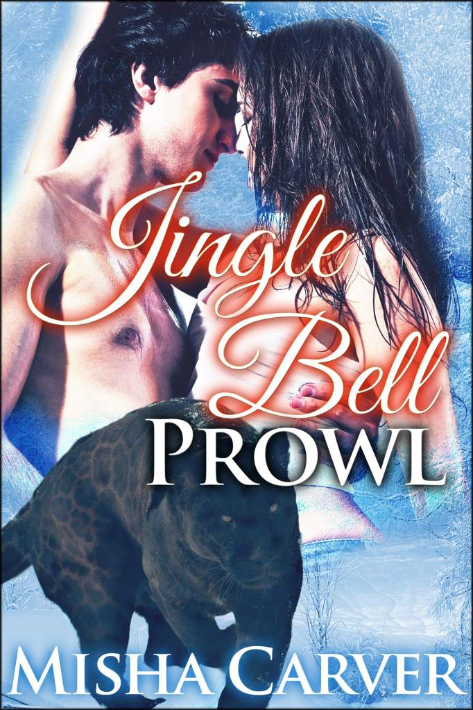 Jingle Bell Prowl by Misha Carver