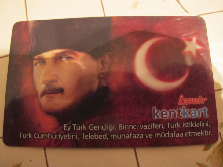 "This is an Izmir transit card. The writing says, ""Oh Turkish youth, your first duty is to preserve and defend Turkish independence and the Turkish republic."""
