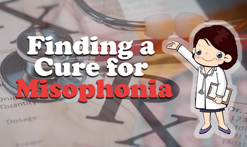 find a cure for misophonia