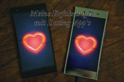 Meine Erfahrung mit Dating App's