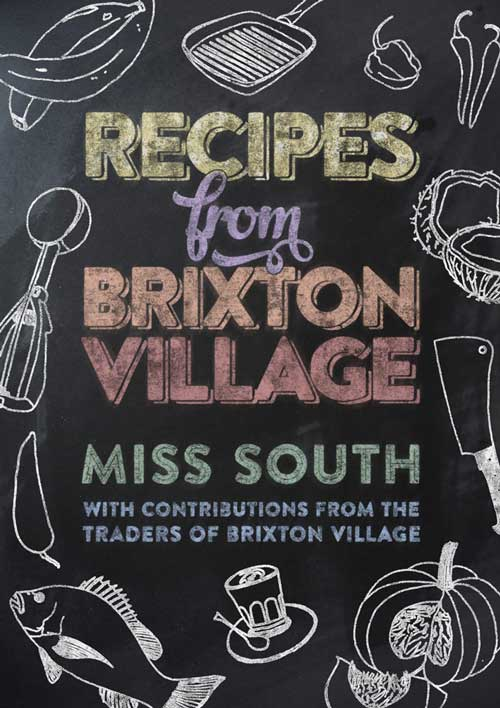 Recipes-from-Brixton_miss-south
