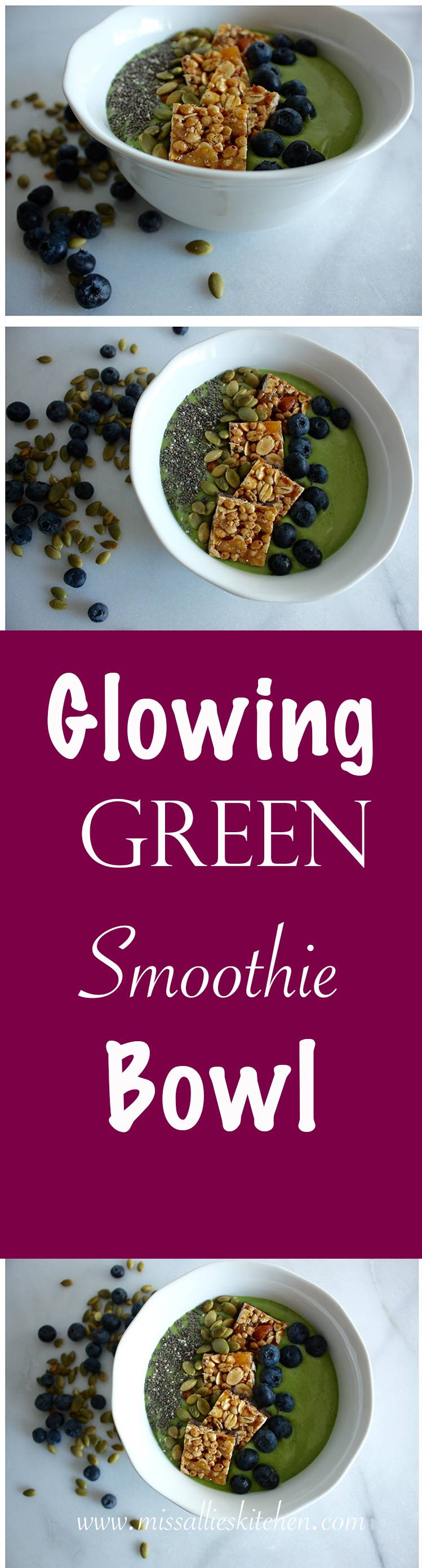 Glowing Green Smoothie Bowl-Miss Allies Kitchen