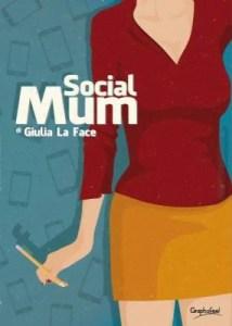 social mum giulia la face