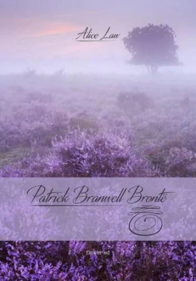come un sogno la vita vola Patrick Branwell Brontë