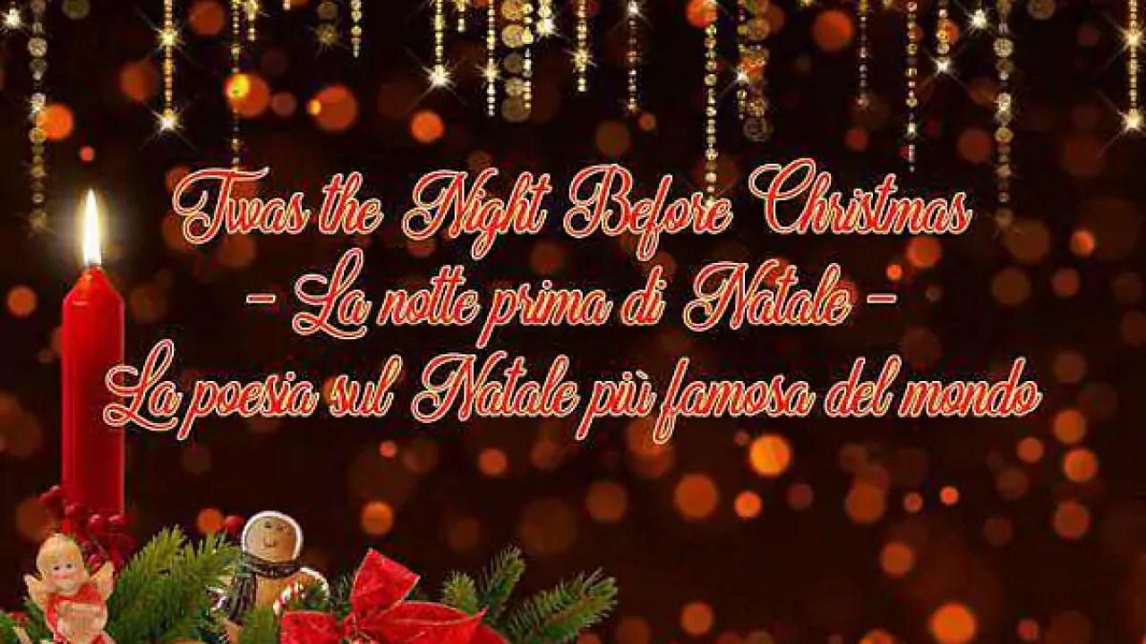 Poesie Di Natale In Inglese Per Bambini.Twas The Night Before Christmas La Notte Prima Di Natale