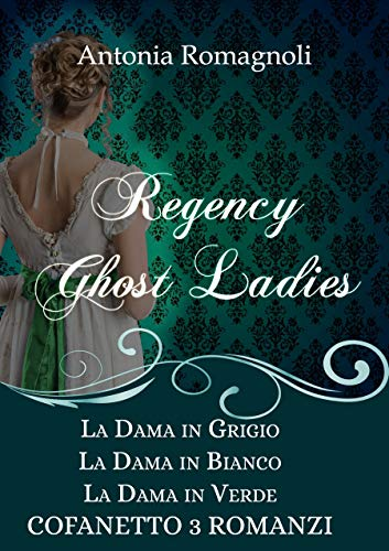 regency ghost ladies