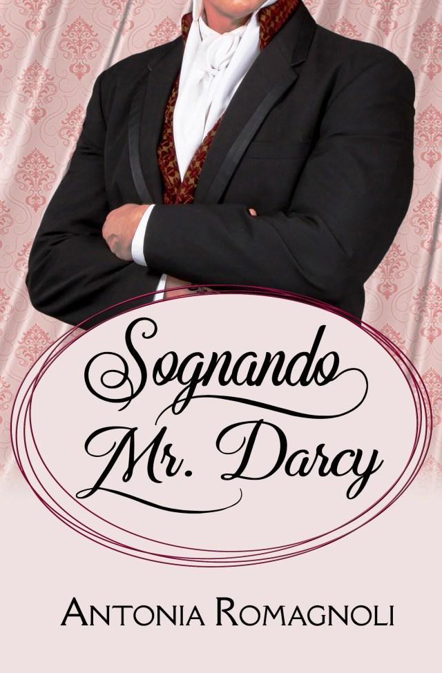 sognando mr darcy antonia romagnoli
