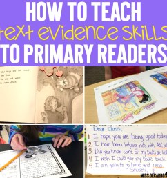 How to Teach Text Evidence Skills to Primary Readers - Miss DeCarbo [ 985 x 985 Pixel ]