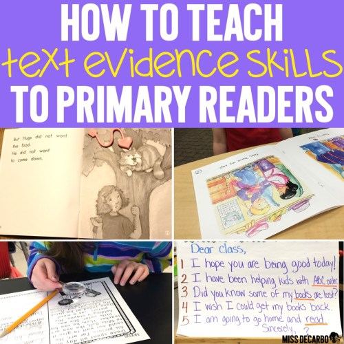 small resolution of How to Teach Text Evidence Skills to Primary Readers - Miss DeCarbo
