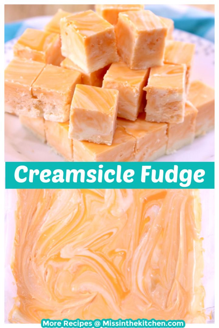 Creamsicle Fudge Collage with close up of stacked slices and uncut in the pan