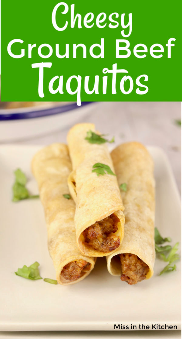 Text overlay of cheesy ground beef taquitos
