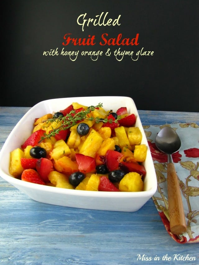 Grilled Fruit Salad from Miss in the Kitchen #recipe #summer #grilling