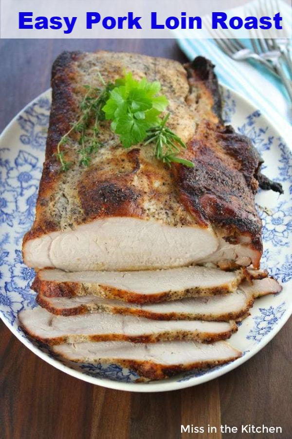 Easy Pork Loin Roast sliced