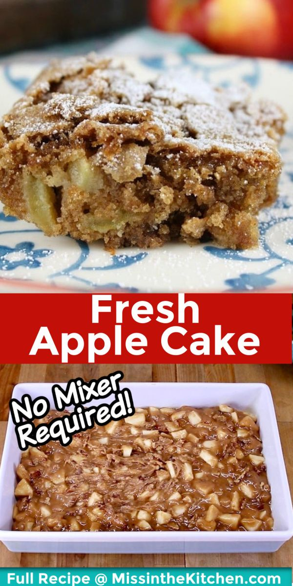 Fresh Apple Cake Collage: plated slice/pan ready to bake