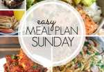 Easy Meal Plan Sunday 96 ~ MissintheKitchen.com