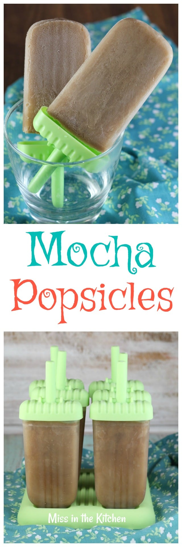 Mocha Popsicles Recipe ~ Easy Summer Treat made with just 4 ingredients ~ MissintheKitchen.com #Sponsored by Nielsen- Massey Vanillas