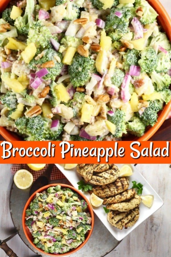 Broccoli Pineapple Salad & Cooked Perfect Fire Grilled Chicken collage