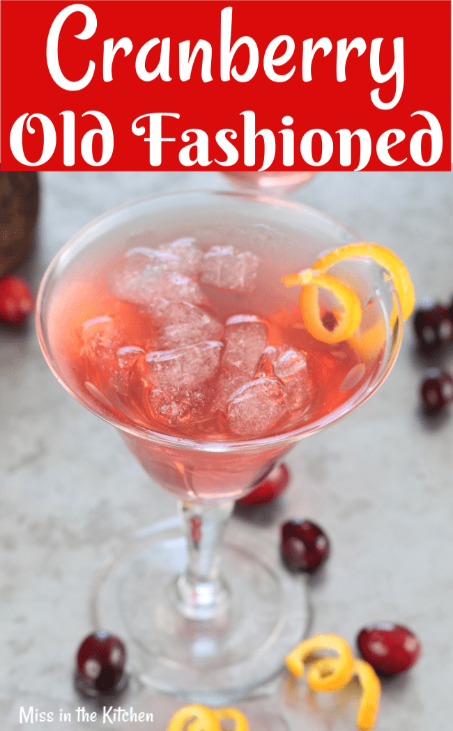 Cranberry Old Fashioned Cocktail for parties
