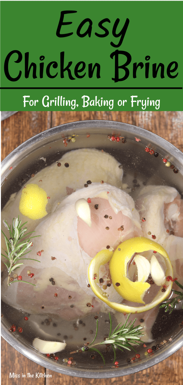 Easy Chicken Brine for grilling with rosemary, garlic, peppercorns and lemon peel