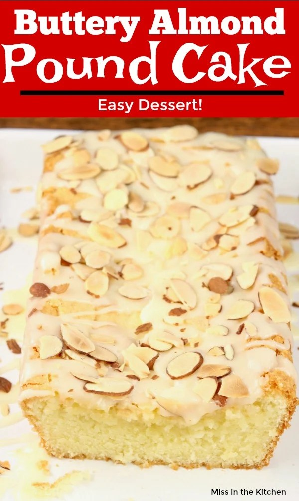 Buttery Almond Pound Cake with sliced almonds