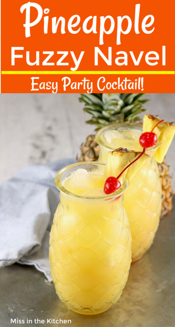 Pineapple Fuzzy Navel Cocktail with text overlay