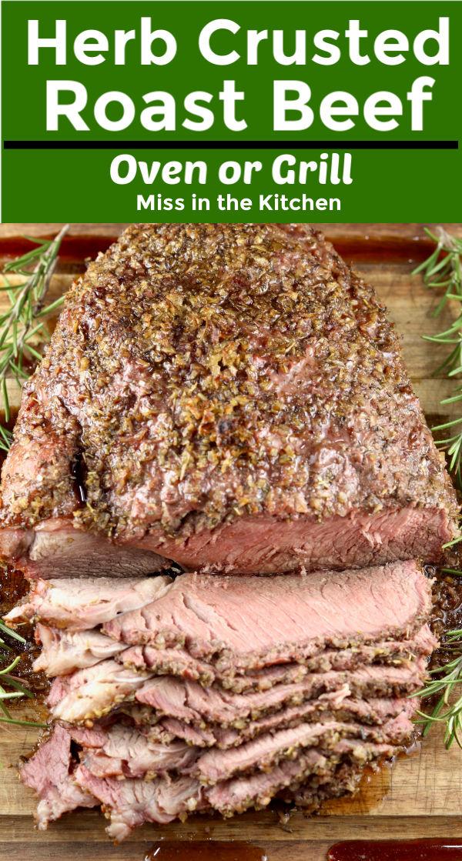 Herb Crusted Roast Beef - sliced on a cutting board
