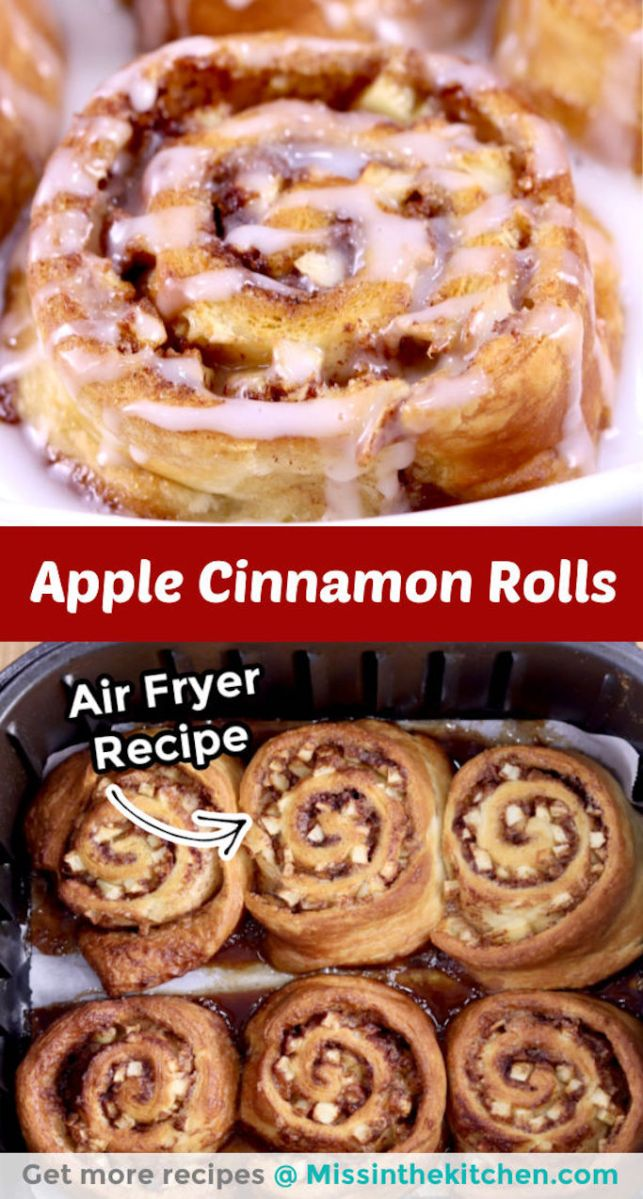 Collage - closeup of apple cinnamon roll above shot of air fryer basket with baked rolls, text overlay in center