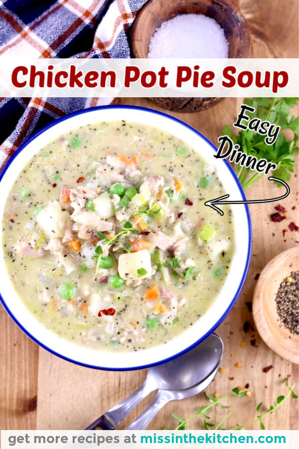 Chicken Pot Pie Soup in a bowl with text overlay