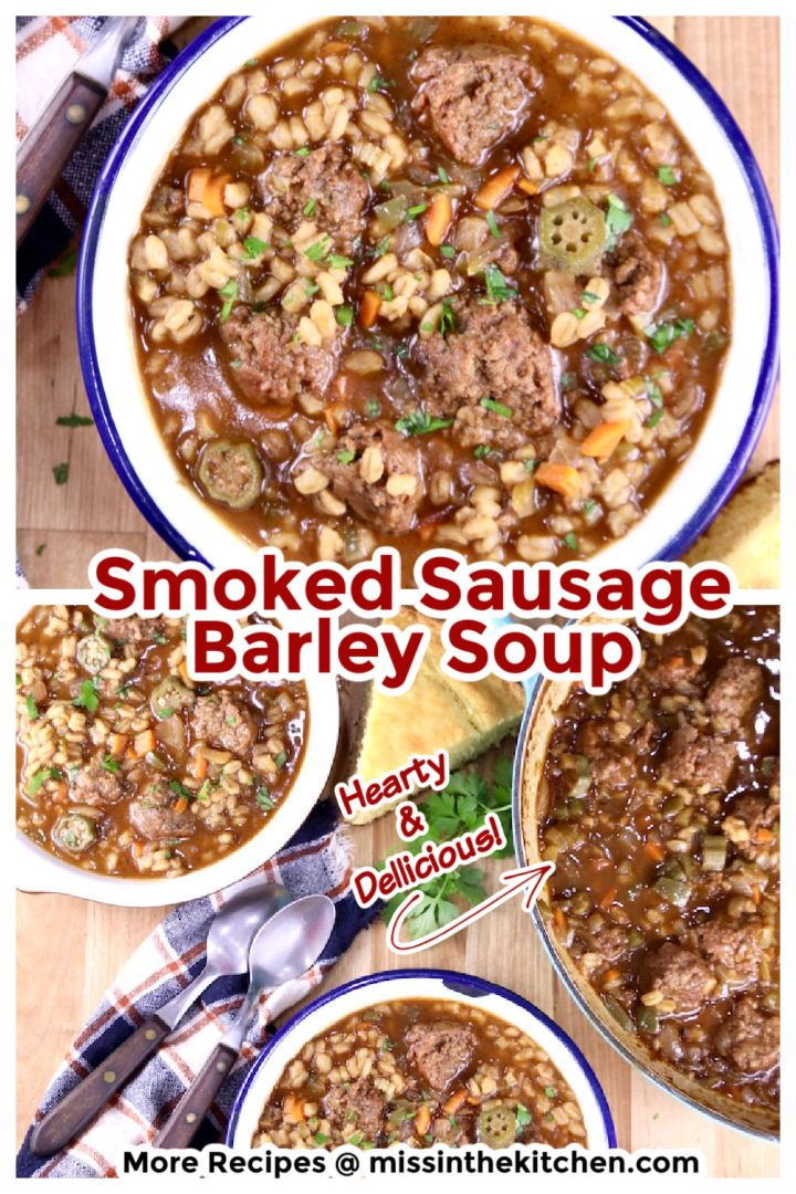 Smoked Sausage Barley Soup collage with closeup of bowl and overhead of 2 bowls and the pan of soup
