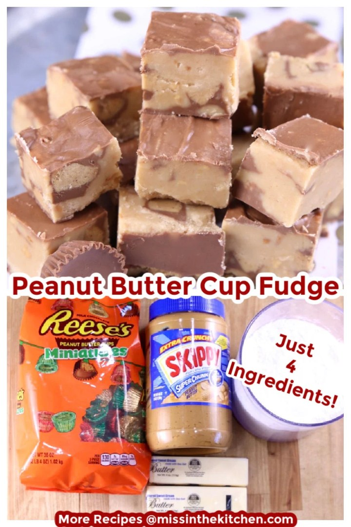 Peanut Butter Cup Fudge with ingredients photo below collage