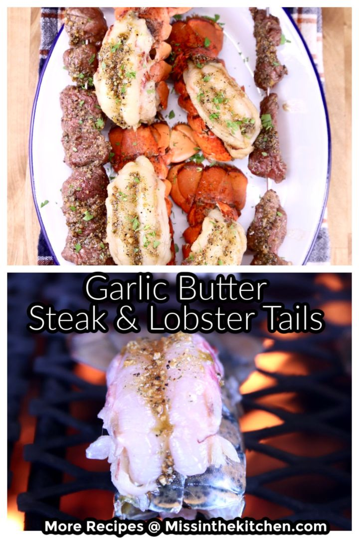 Garlic Butter Steak & Lobster collage, on a platter and on the grill