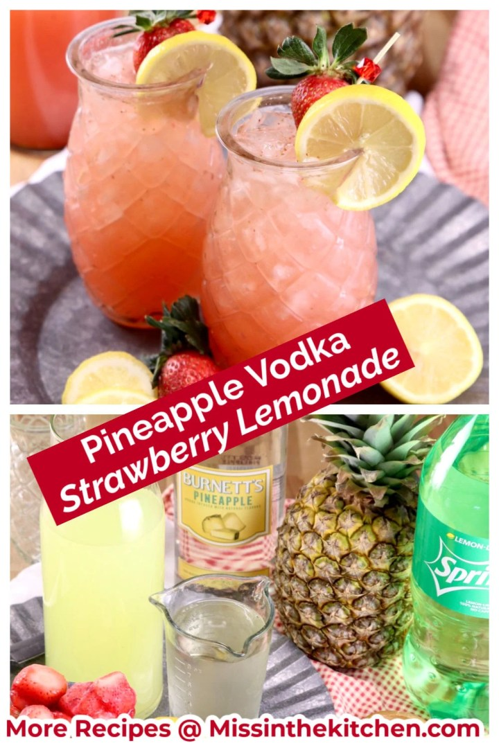 Pineapple Vodka Strawberry Lemonade collage, drinks and ingredients