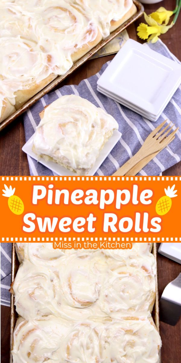 collage of pineapple sweet rolls, serving on a dessert plate and whole pan
