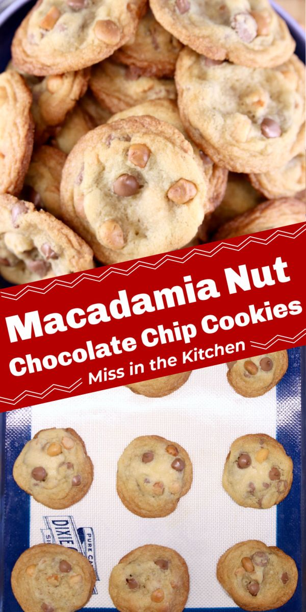 Macadamia Nut Chocolate Chip Cookies collage - bowl of cookies and on baking sheet