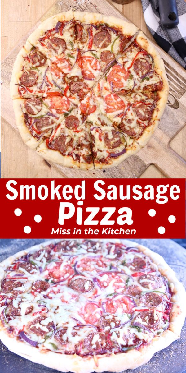 Smoked Sausage Pizza collage - cooked and on the grill