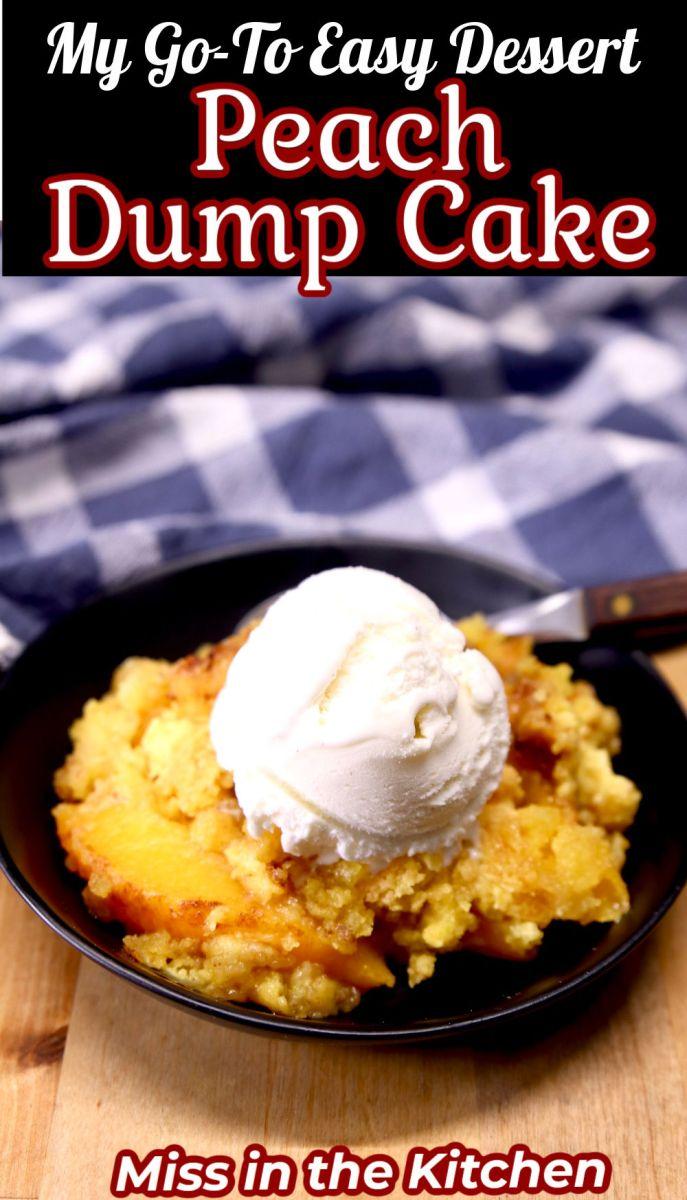 Peach Dump Cake served with ice cream - text overlay