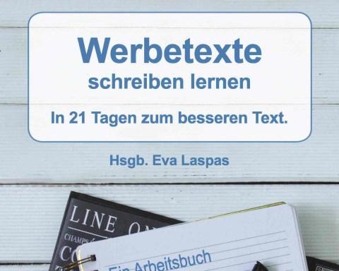 Eva Laspas Werbetexte schreiben lernen