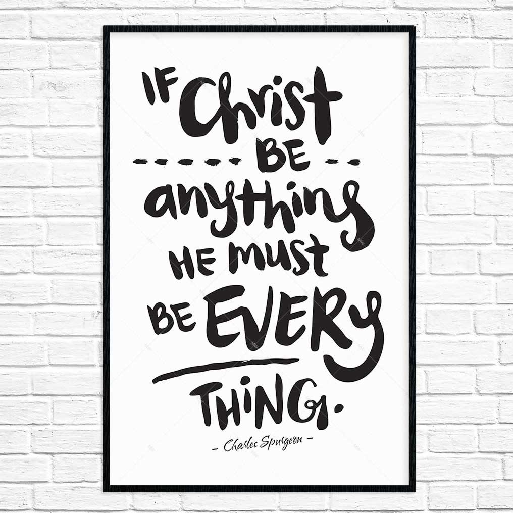 if christ be anything