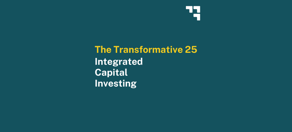 Transformative 25 List from Integrated Capital Investing