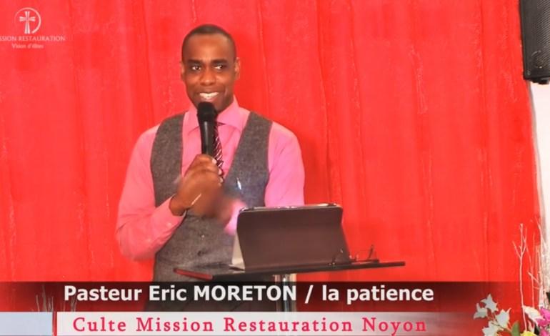 Pasteur Eric Moreton – La Patience
