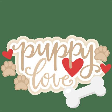 Download Puppy Love Title SVG scrapbook cut file cute clipart files ...