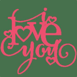 Download I Love You Title SVG scrapbook cut file cute clipart files ...